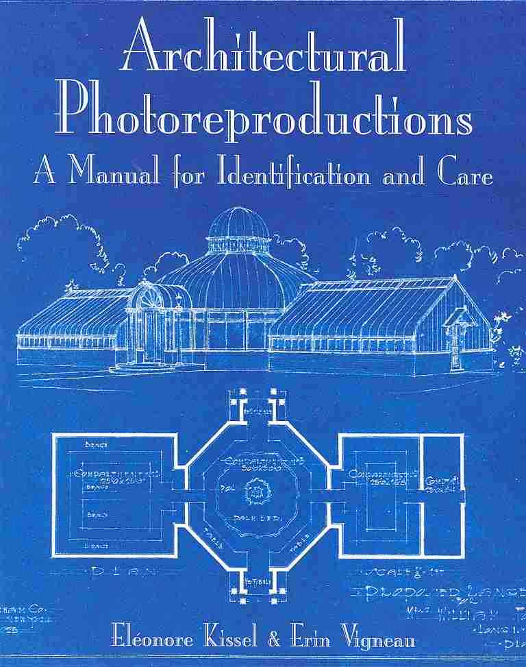 Architectural Photoreproductions By Kissel, Eleonore/ Vigneau, Erin
